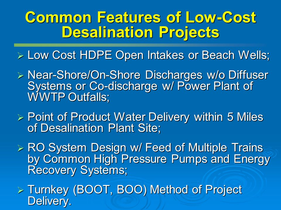 Common Features of Low-Cost Desalination Projects
