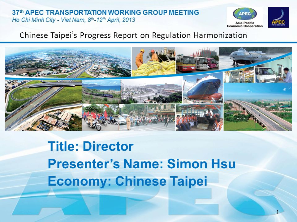 Title: Director Presenter's Name: Simon Hsu Economy: Chinese Taipei