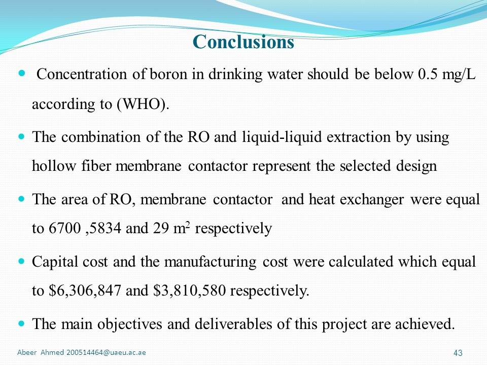 Conclusions Concentration of boron in drinking water should be below 0.5 mg/L according to (WHO).