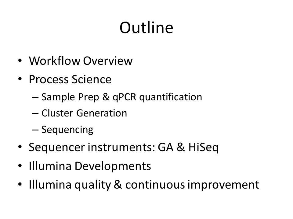 Outline Workflow Overview Process Science