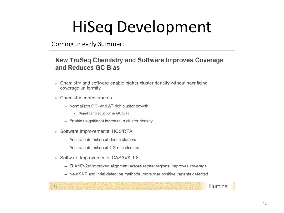 HiSeq Development Coming in early Summer: