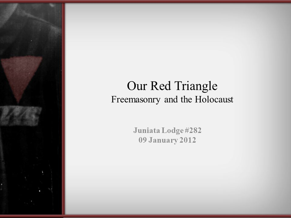 Our Red Triangle Freemasonry and the Holocaust