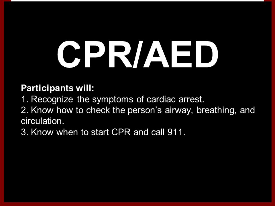 CPR/AED Participants will: