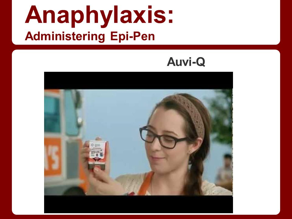 Anaphylaxis: Administering Epi-Pen