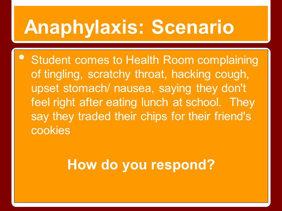 Anaphylaxis: Scenario