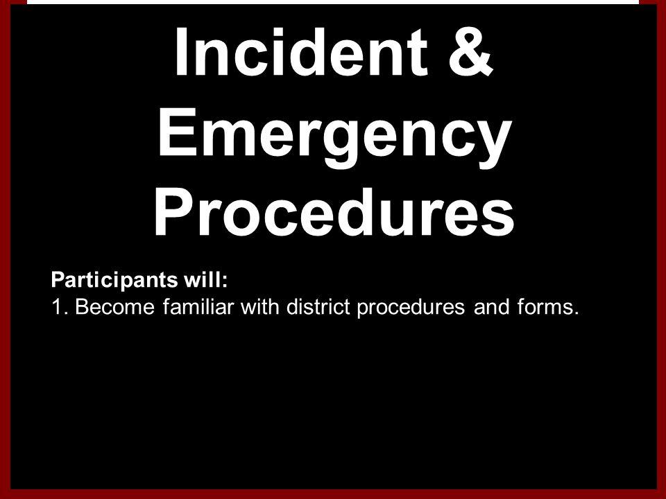 Incident & Emergency Procedures