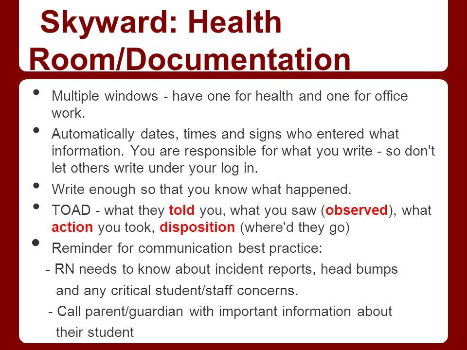 Skyward: Health Room/Documentation