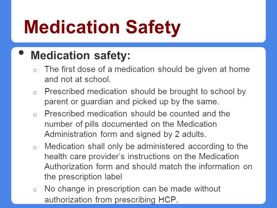 Medication Safety Medication safety: