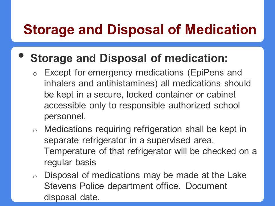 Storage and Disposal of Medication