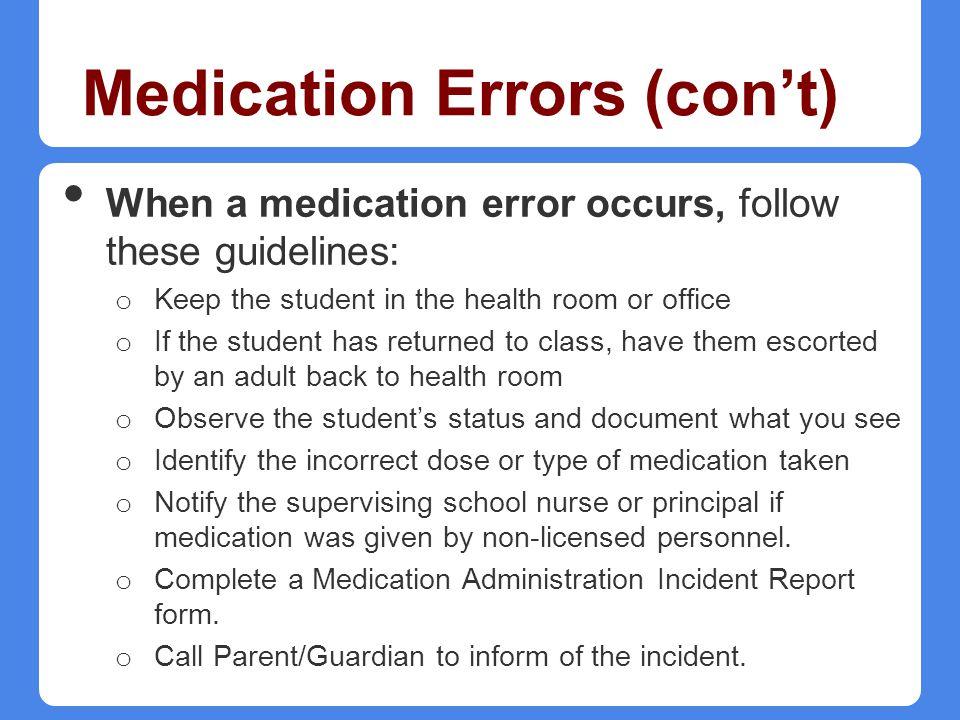 Medication Errors (con't)