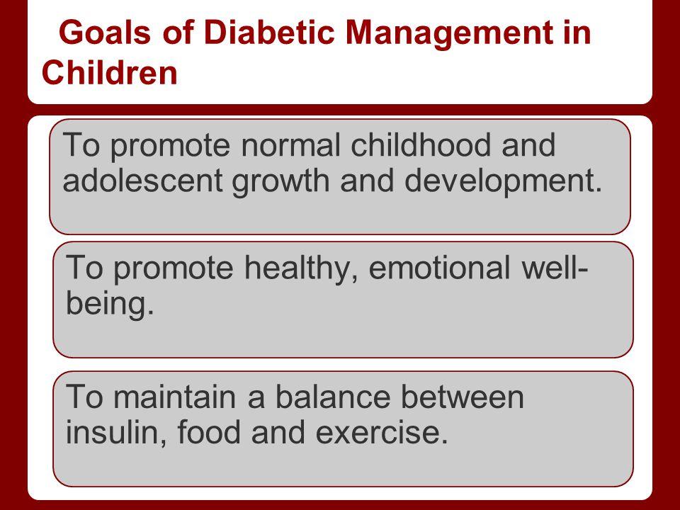 Goals of Diabetic Management in Children