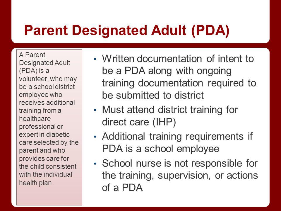 Parent Designated Adult (PDA)
