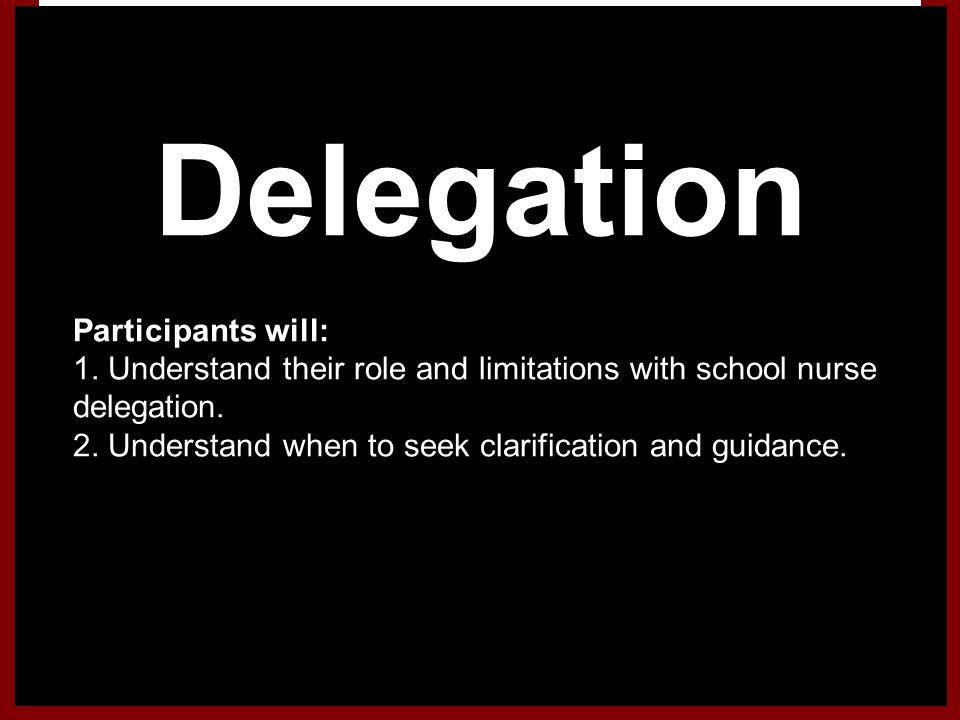 Delegation Participants will: