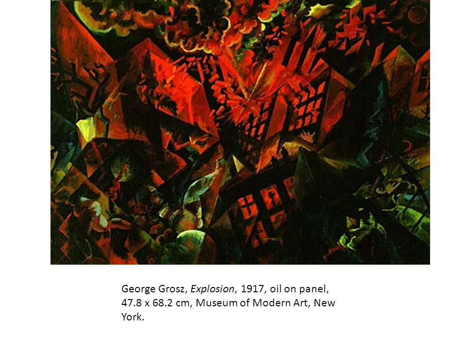 George Grosz, Explosion, 1917, oil on panel, 47. 8 x 68