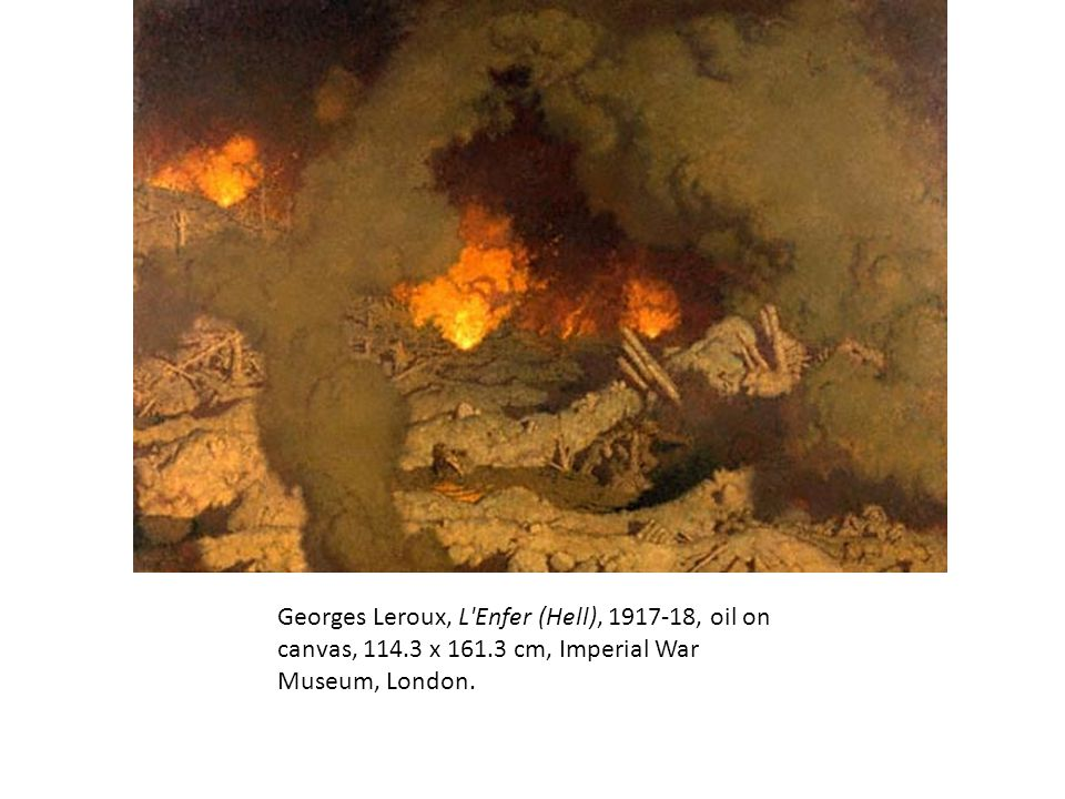 Georges Leroux, L Enfer (Hell), 1917-18, oil on canvas, 114. 3 x 161