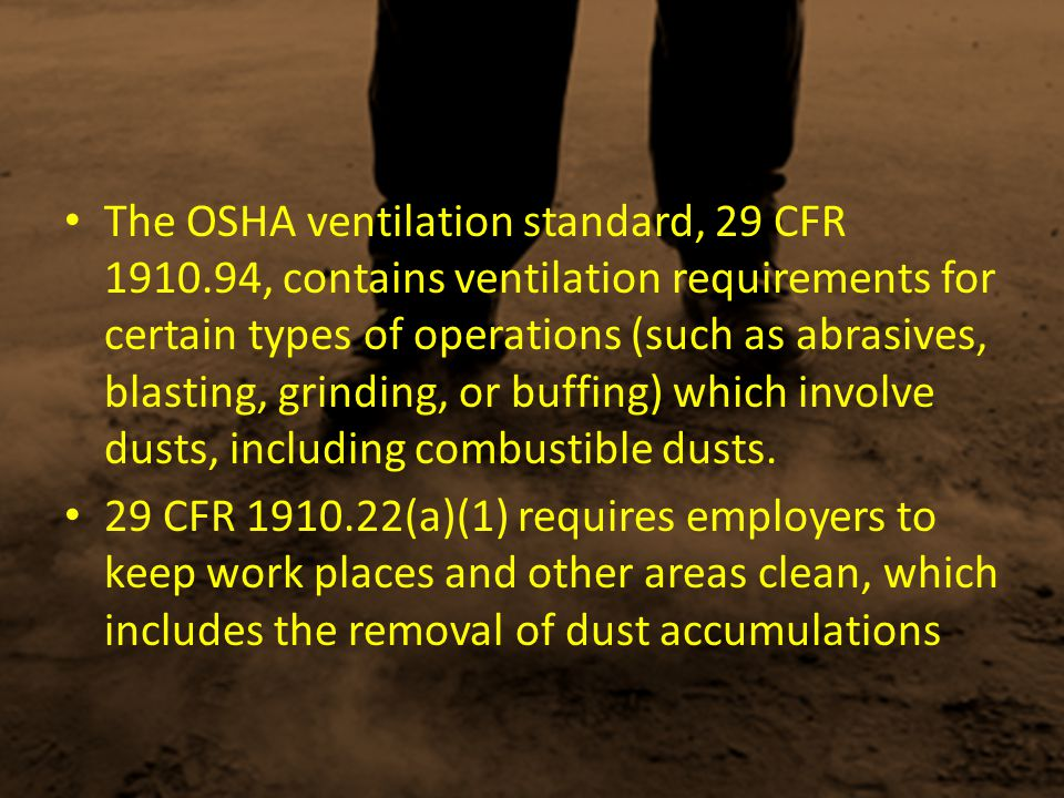 The OSHA ventilation standard, 29 CFR 1910