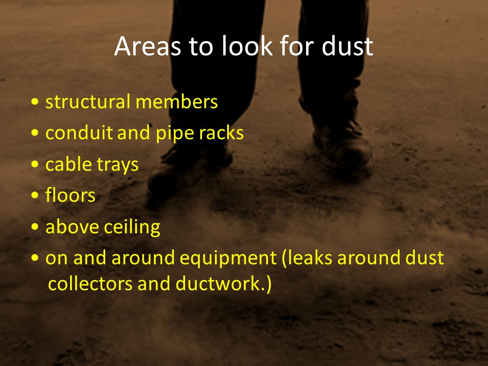 Areas to look for dust