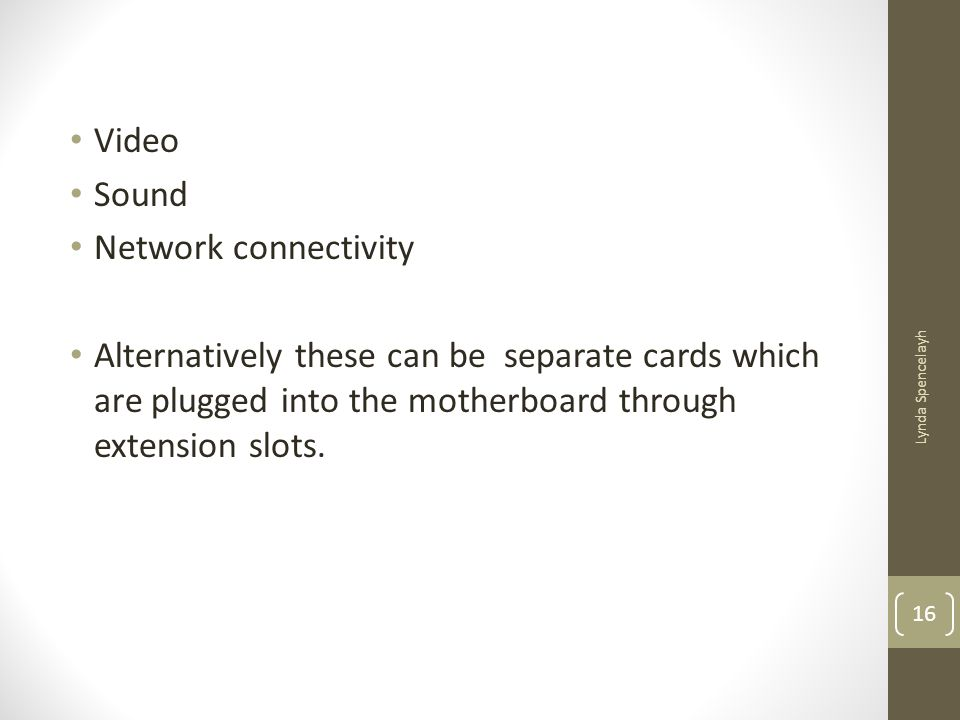 Video Sound Network connectivity