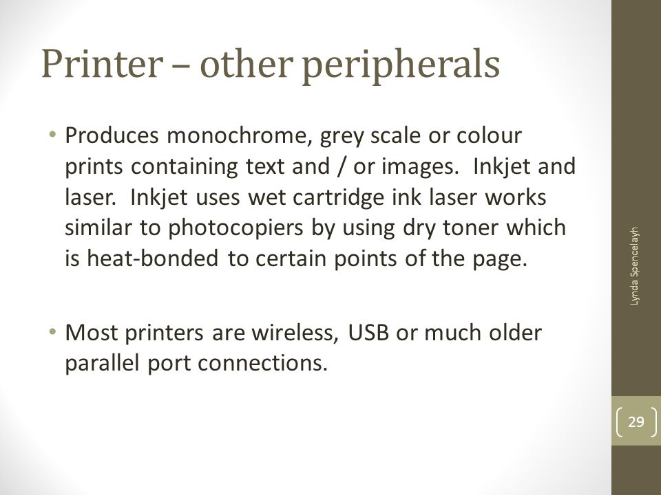 Printer – other peripherals