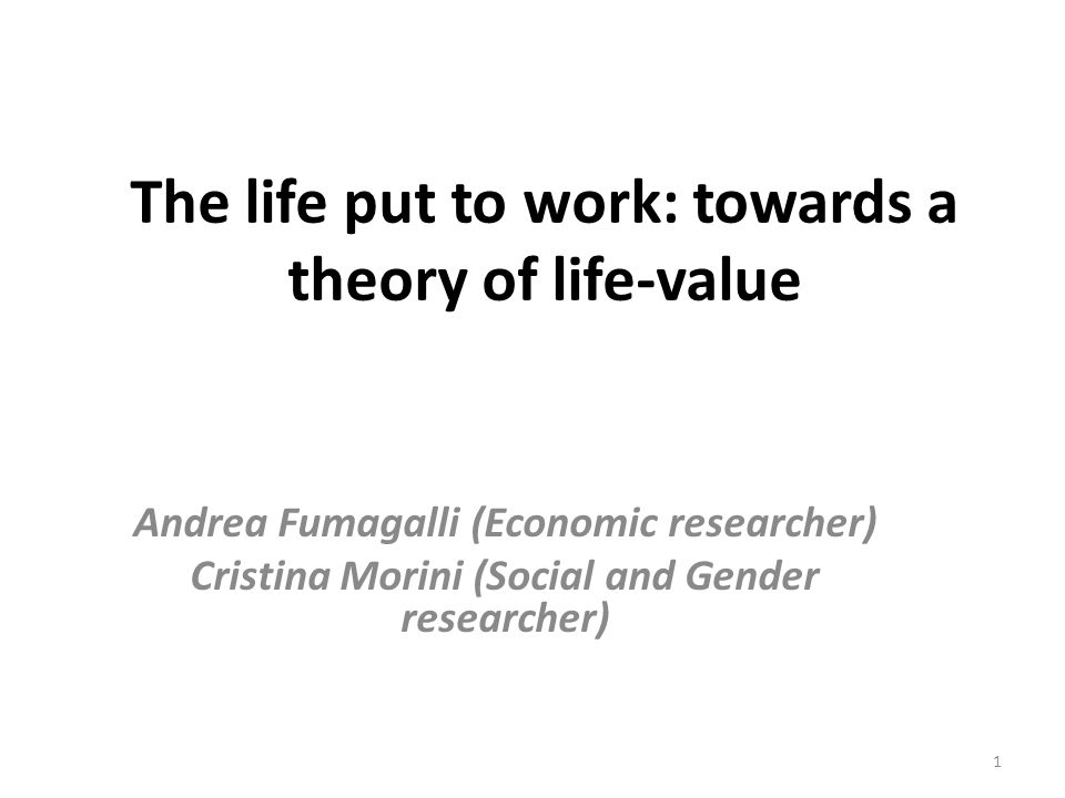 The life put to work: towards a theory of life-value