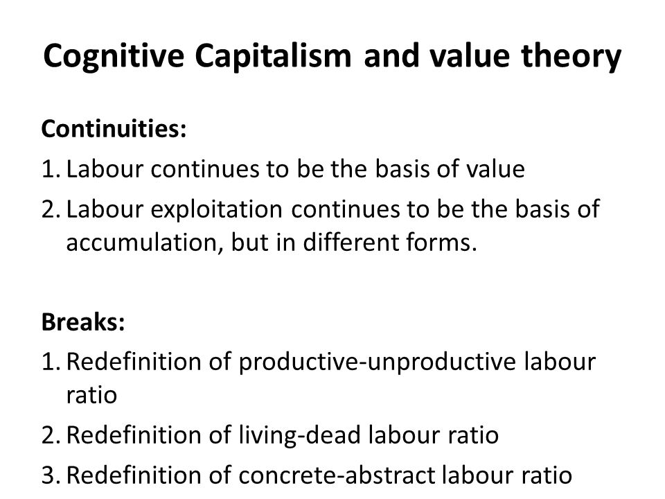 Cognitive Capitalism and value theory