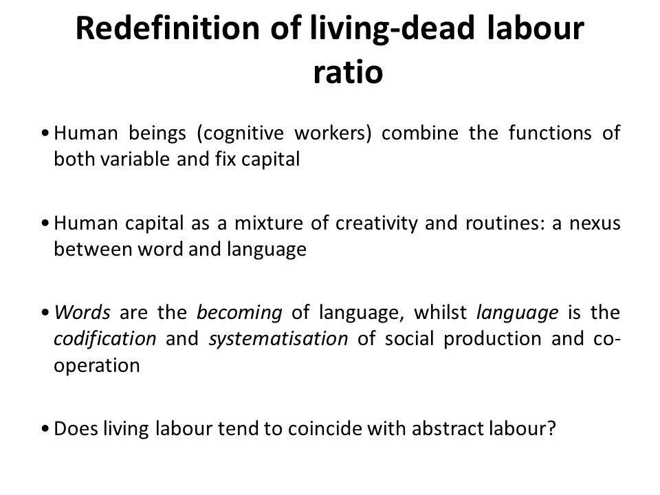 Redefinition of living-dead labour ratio