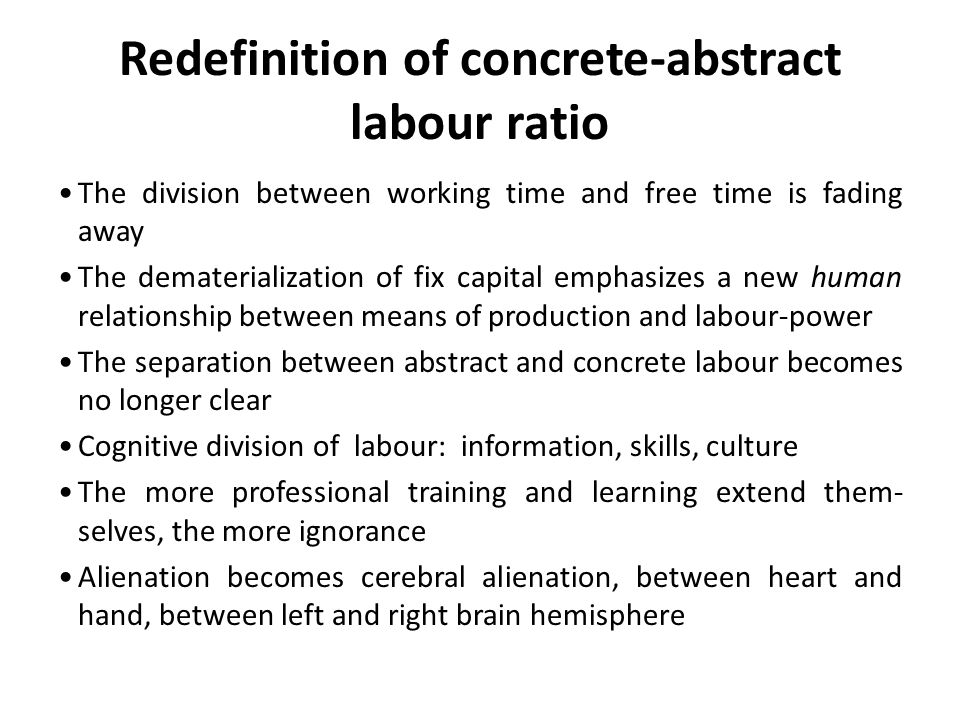 Redefinition of concrete-abstract labour ratio