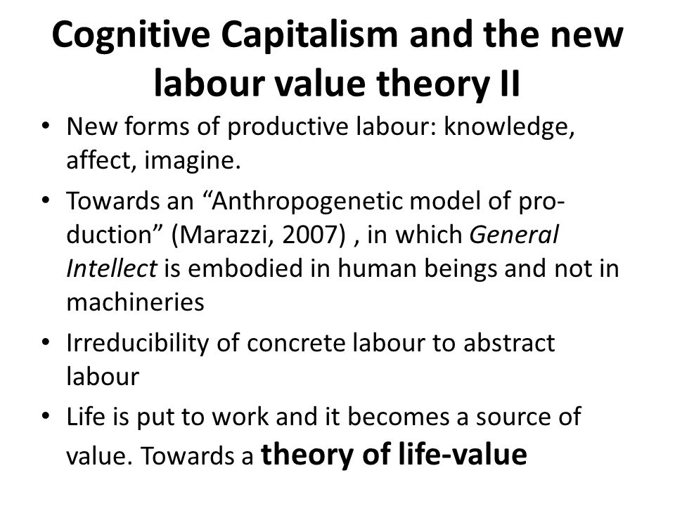 Cognitive Capitalism and the new labour value theory II