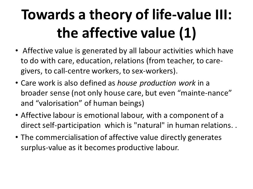 Towards a theory of life-value III: the affective value (1)