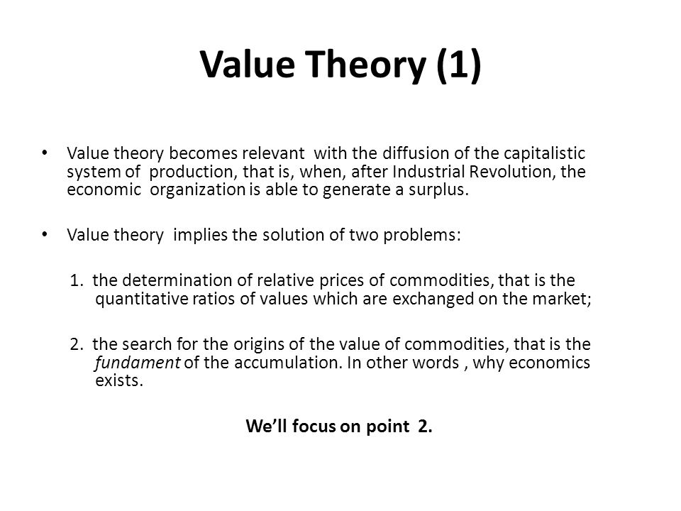 Value Theory (1)