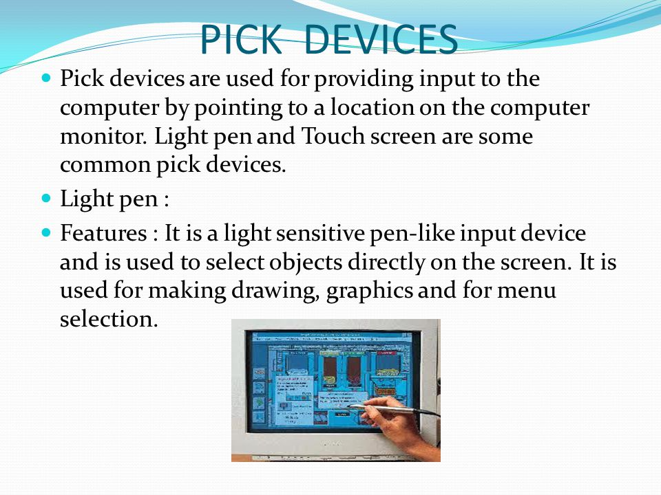 PICK DEVICES