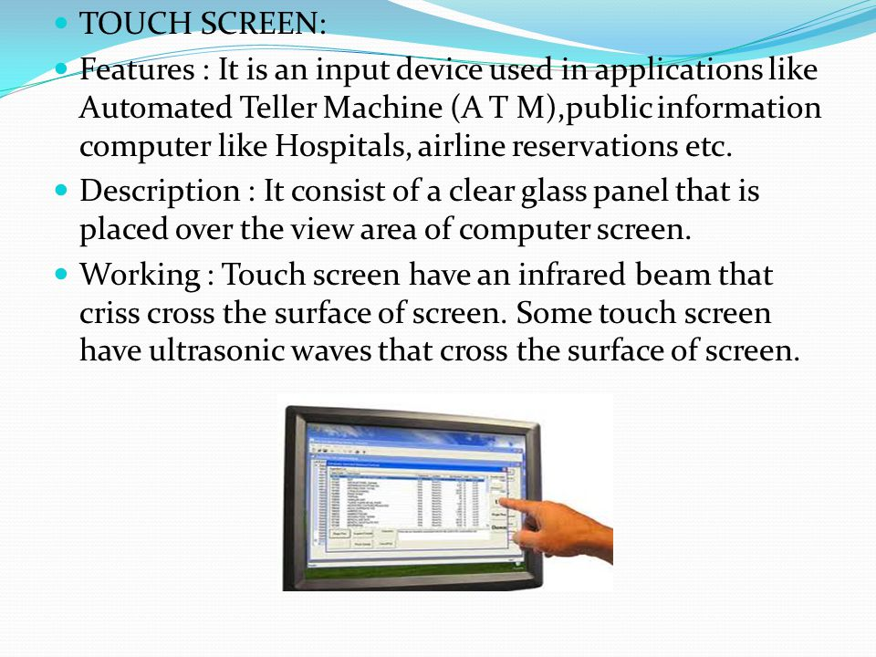TOUCH SCREEN: