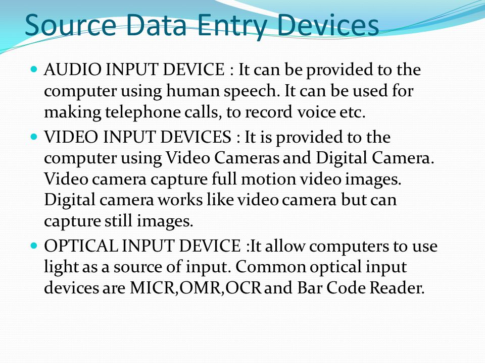 Source Data Entry Devices
