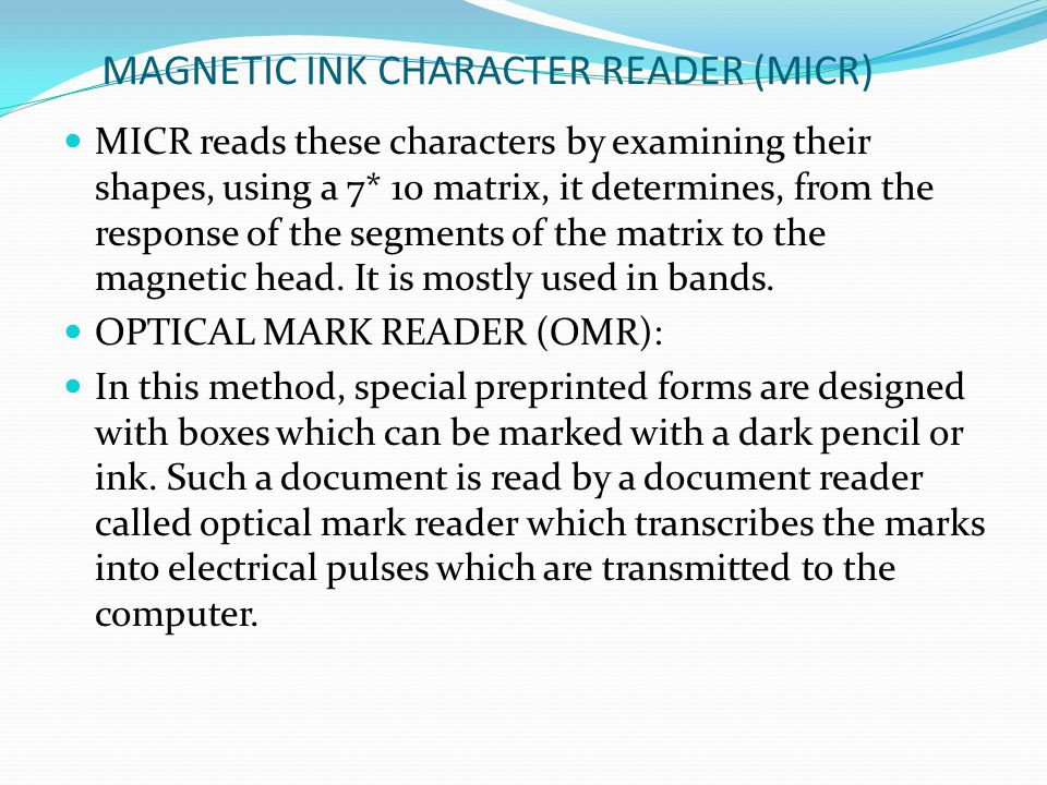 MAGNETIC INK CHARACTER READER (MICR)