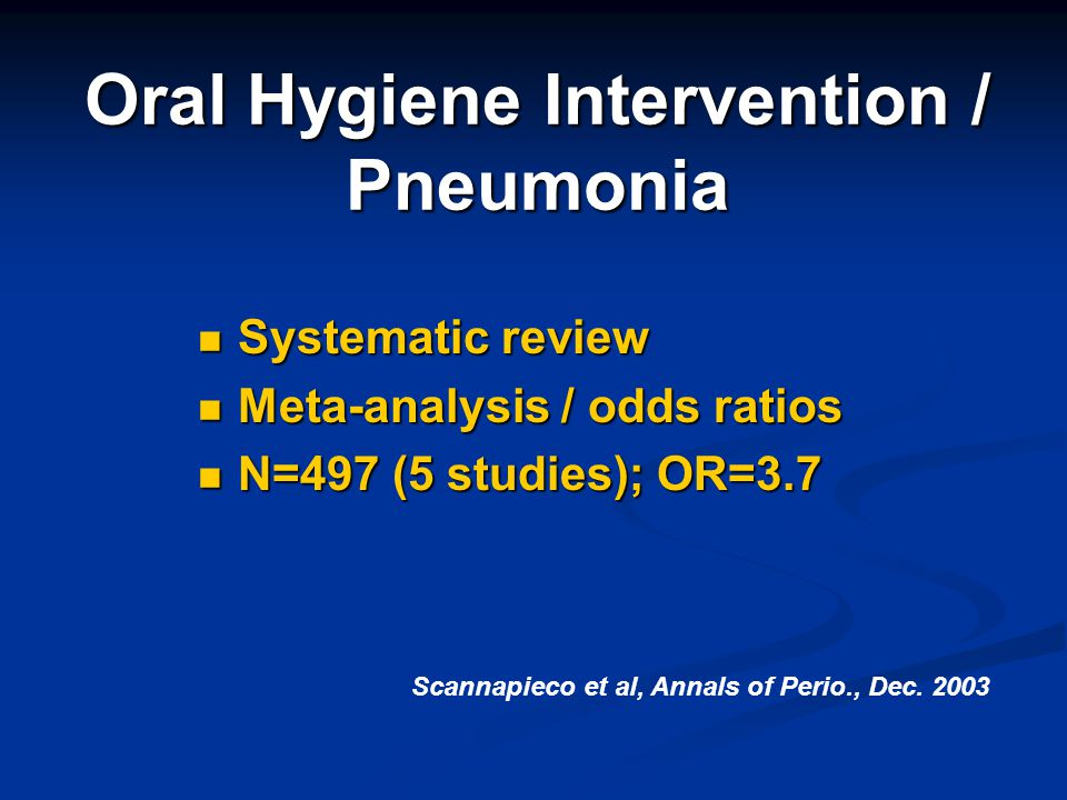 Oral Hygiene Intervention / Pneumonia