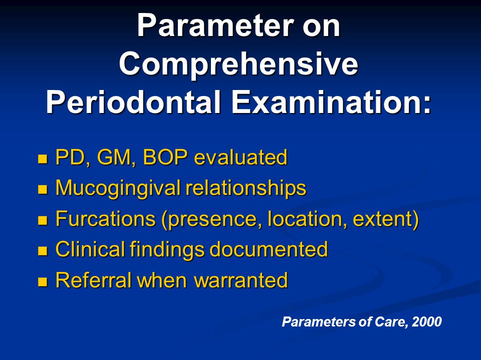 Parameter on Comprehensive Periodontal Examination: