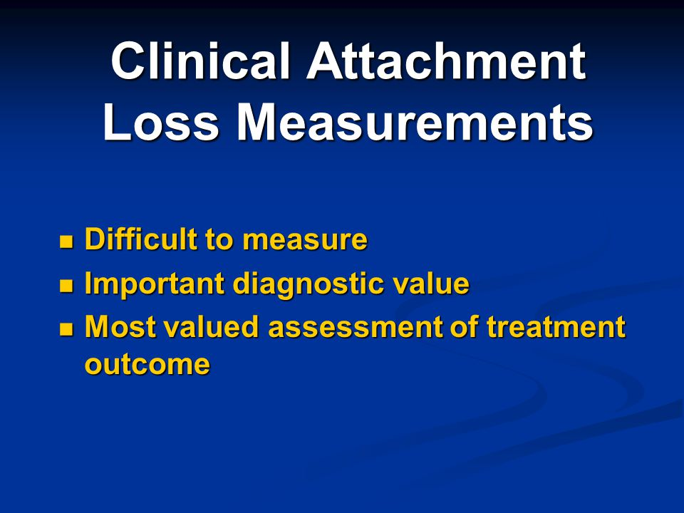 Clinical Attachment Loss Measurements