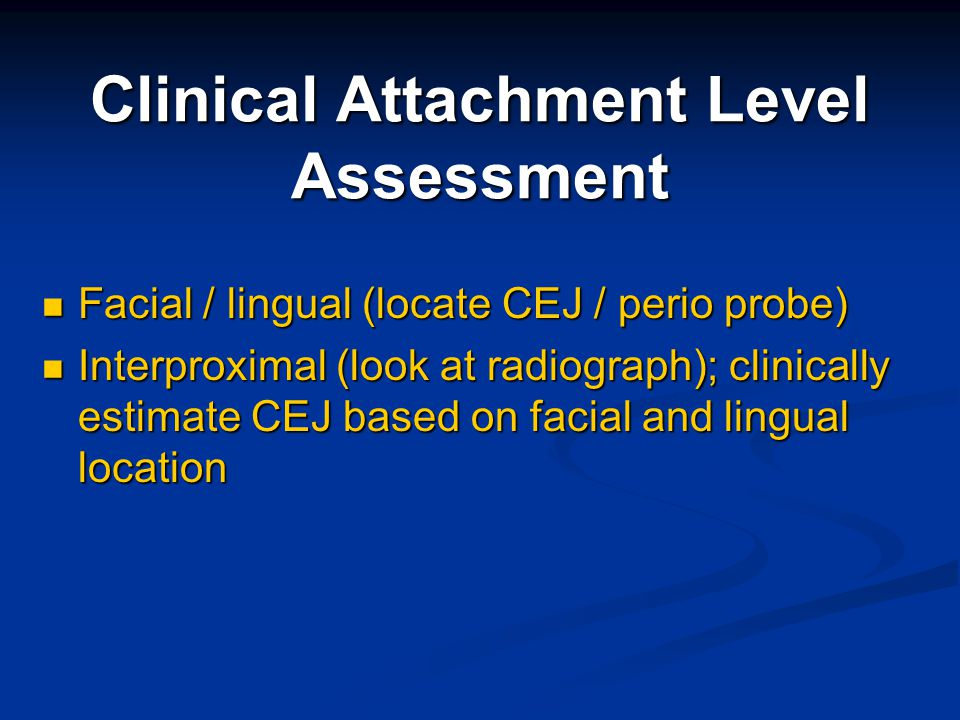 Clinical Attachment Level Assessment
