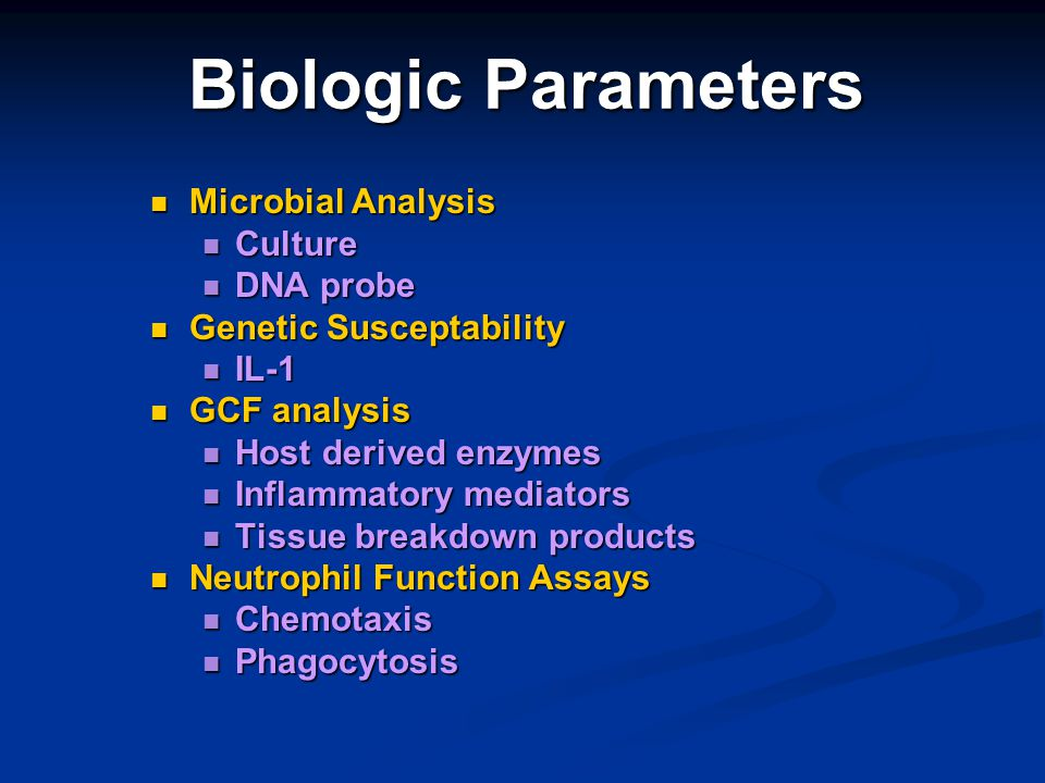 Biologic Parameters Microbial Analysis Culture DNA probe