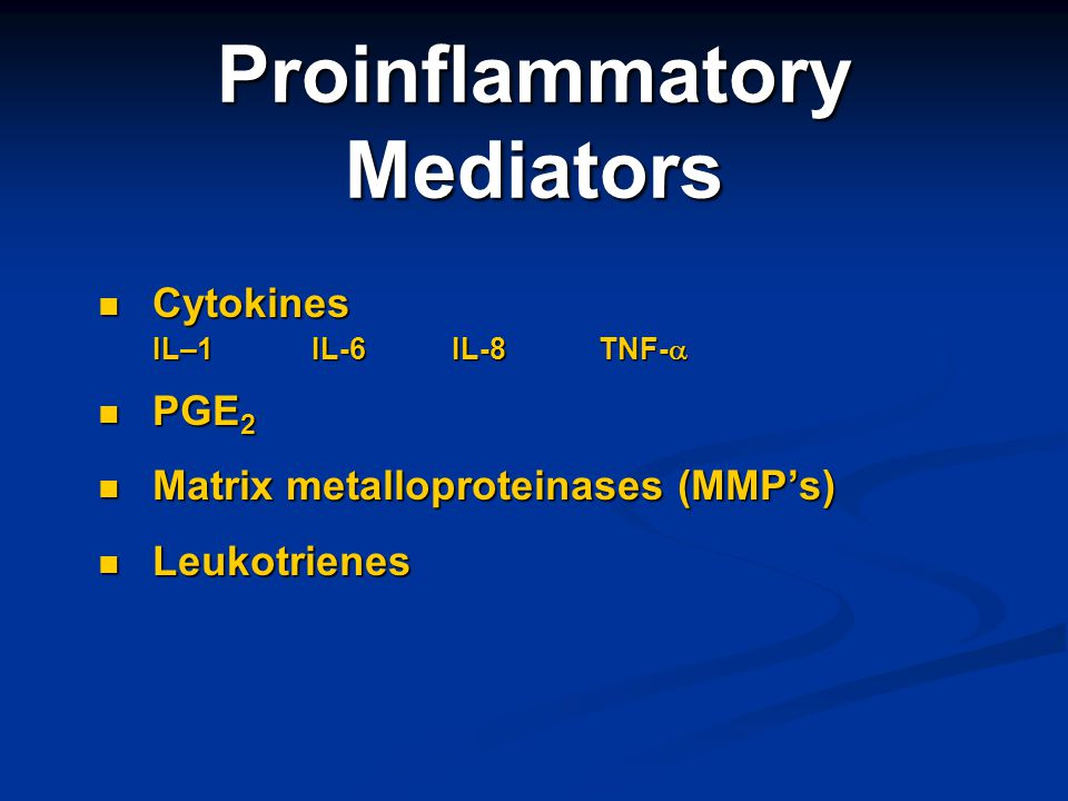 Proinflammatory Mediators