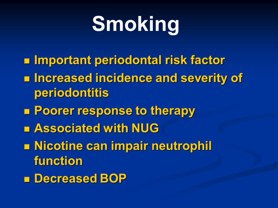 Smoking Important periodontal risk factor