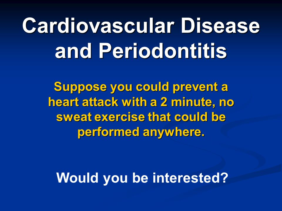 Cardiovascular Disease and Periodontitis