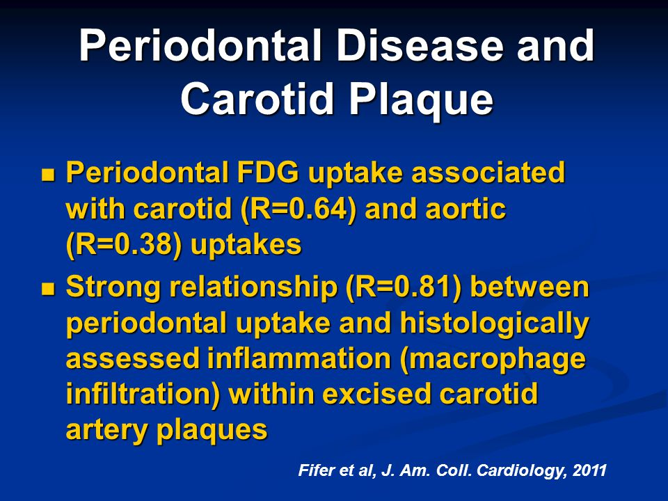 Periodontal Disease and Carotid Plaque
