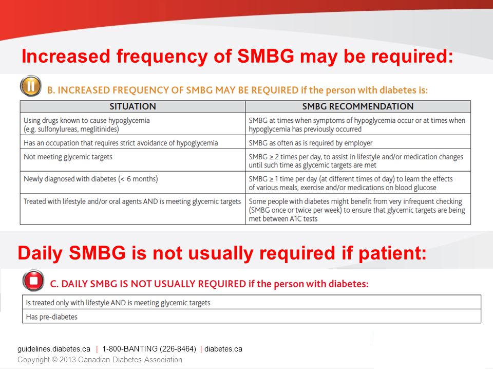 Increased frequency of SMBG may be required: