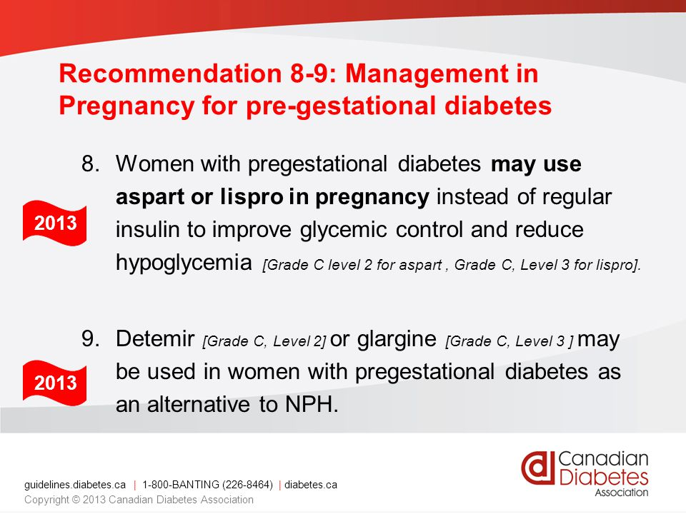 Recommendation 8-9: Management in Pregnancy for pre-gestational diabetes