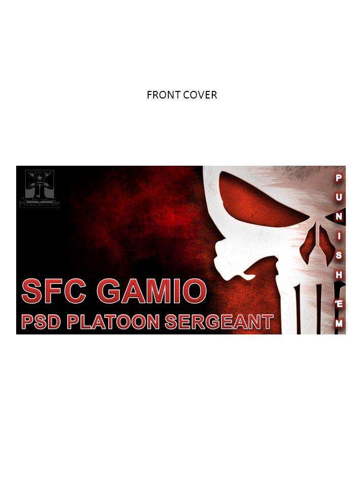 FRONT COVER SFC GAMIO PSD PLATOON SERGEANT P U N I S H 'E M