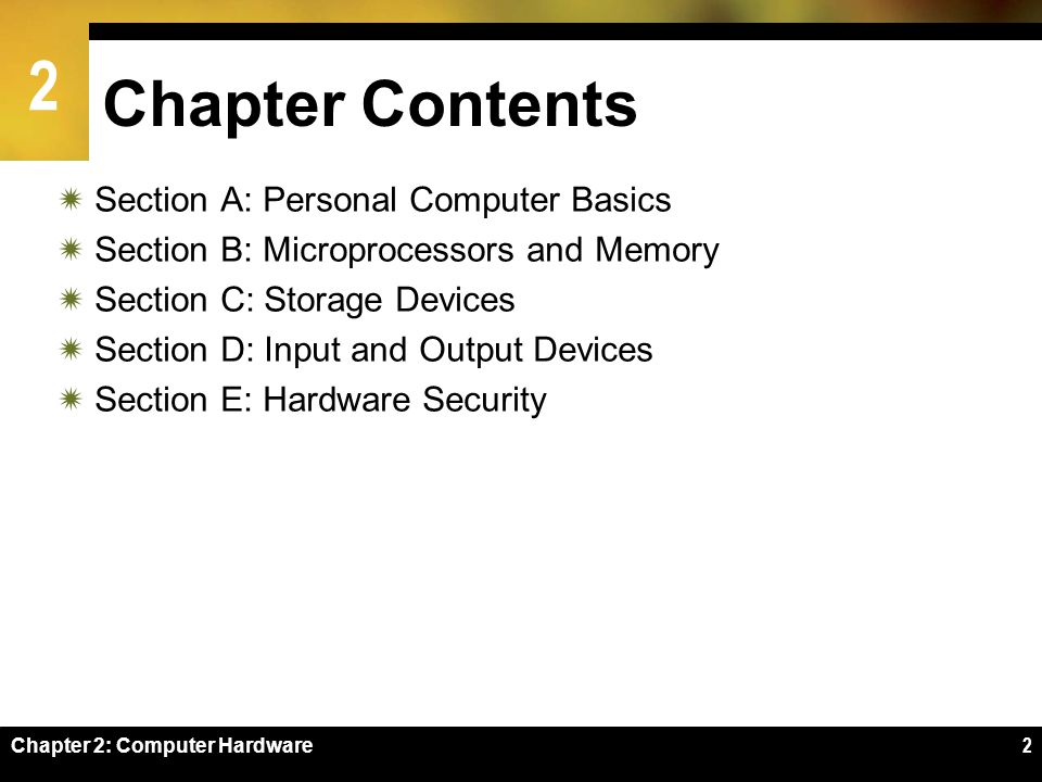 Chapter Contents Section A: Personal Computer Basics