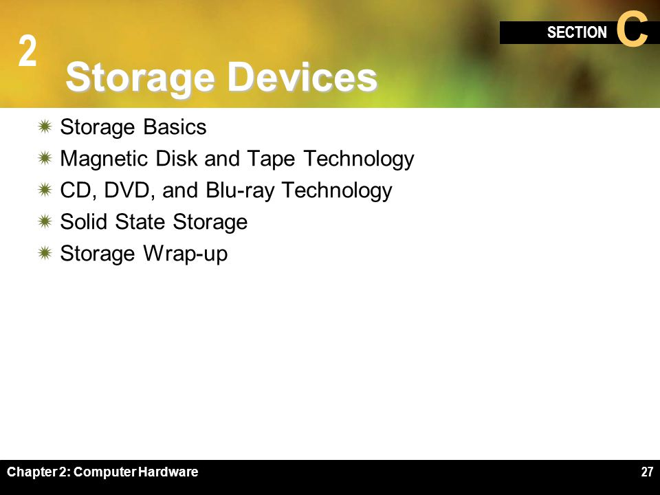 Storage Devices Storage Basics Magnetic Disk and Tape Technology