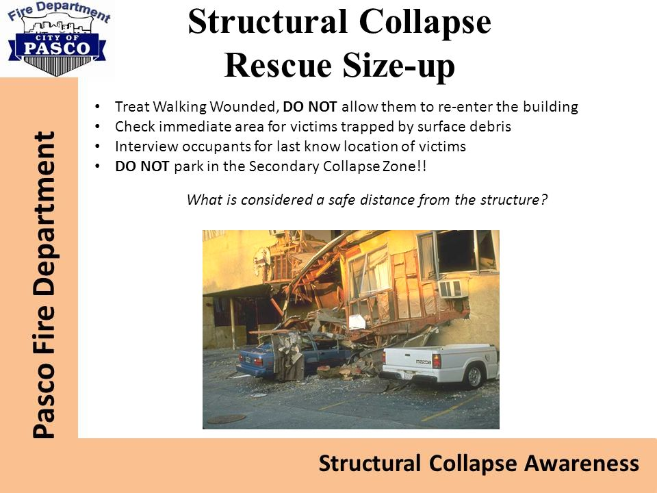 Structural Collapse Rescue Size-up