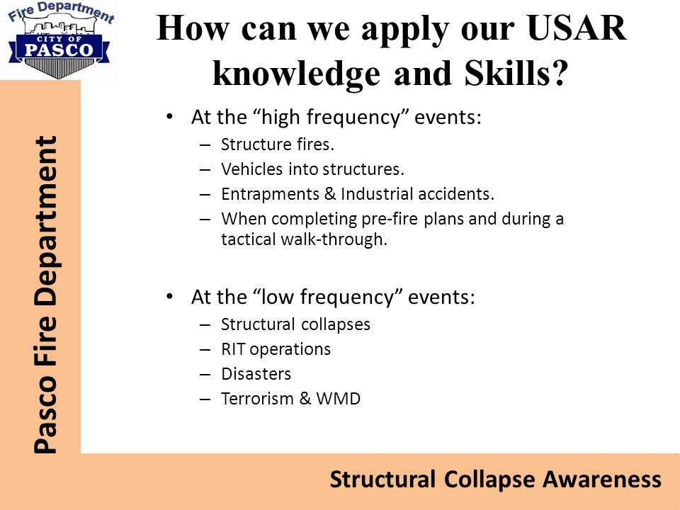 How can we apply our USAR knowledge and Skills
